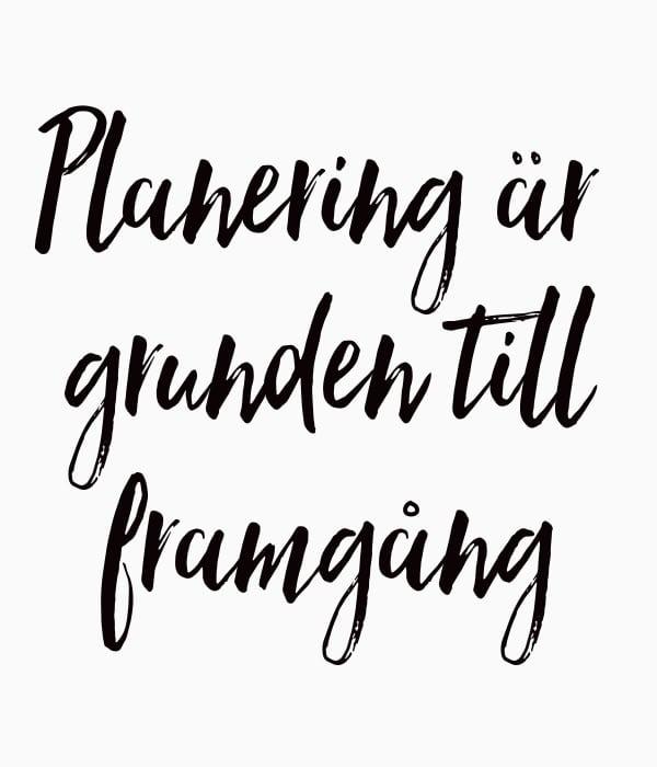planering är nyckeln till framgång